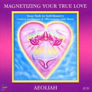 Magnetizing Your True Love