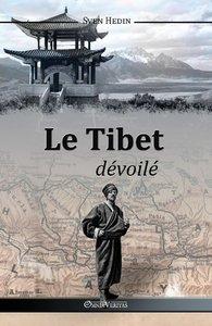 Le Tibet dévoilé