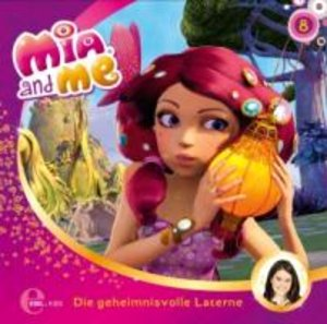 "Mia and Me 08 ""Die geheimnisvolle Laterne"""