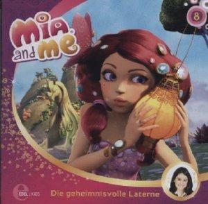 "Mia and Me 08 ""Die geheimnisvolle Laterne"""