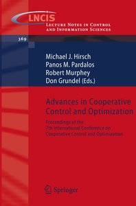Advances in Cooperative Control and Optimization