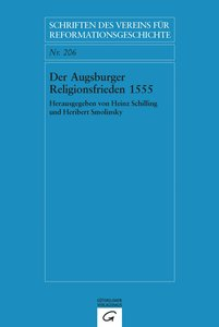 Der Augsburger Religionsfrieden 1555
