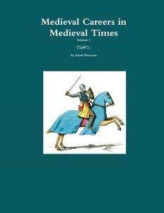 Medieval Careers in Medieval Times