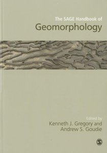 The SAGE Handbook of Geomorphology