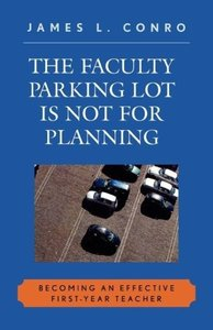 Faculty Parking Lot Is Not for Planning