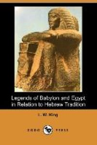 Legends of Babylon and Egypt in Relation to Hebrew Tradition (Do