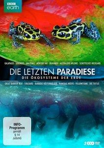 Die letzten Paradiese - - Die Ökosysteme der Erde