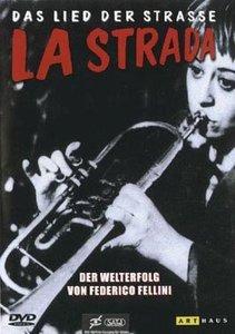 La Strada - Das Lied der Strasse