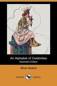 An Alphabet of Celebrities (Dodo Press)