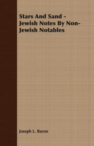 Stars And Sand - Jewish Notes By Non-Jewish Notables