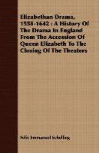 Elizabethan Drama, 1558-1642