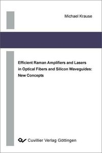 Efficient Raman Amplifiers and Lasers in Optical Fibers and Sili