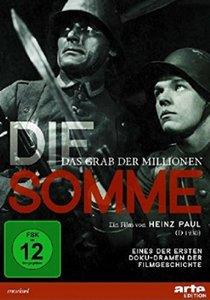Die Somme - Das Grab der Millionen