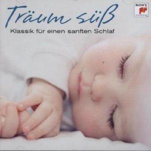 Träum süá - Klassik zum Einschlafen