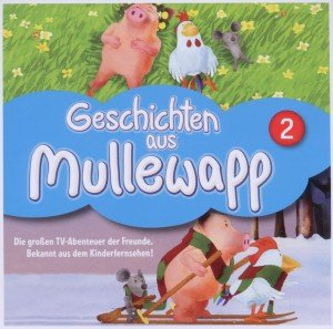 (2)Geschichten aus Mullewapp