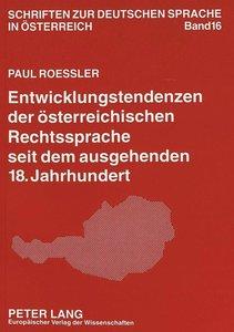Entwicklungstendenzen der österreichischen Rechtssprache seit de