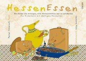 HessenEssen - Von Vieren, die auszogen, alte Küchenschätze neu z