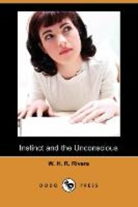 Instinct and the Unconscious (Dodo Press)