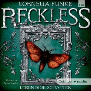 Reckless 02. Lebendige Schatten (9 CD)