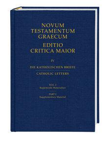 Novum Testamentum Graecum. Editio Critica Maior / Die Katholisch