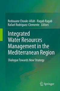 Integrated Water Resources Management in the Mediterranean Regio