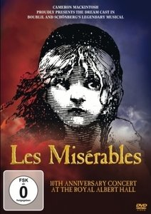Les Miserables-10th Anniversary Concert At The