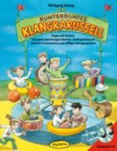 Kunterbuntes Klangkarussell (Buch inkl. CD)