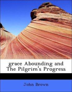 grace Abounding and The Pilgrim's Progress