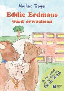 Eddie Erdmaus wird erwachsen