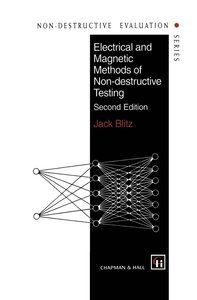 Electrical and Magnetic Methods of Non-destructive Testing