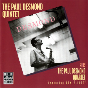 The Paul Desmond Quintet And Quartet