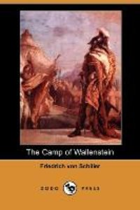 The Camp of Wallenstein (Dodo Press)