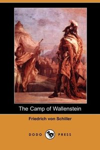 The Camp of Wallenstein (Dodo Press)