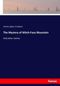 The Mystery of Witch-Face Mountain