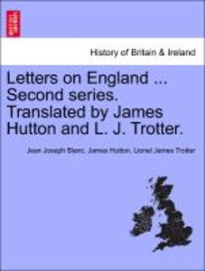 Letters on England ... Second series. Translated by James Hutton