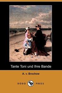 Tante Toni Und Ihre Bande (Dodo Press)