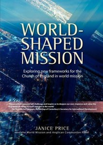 World-Shaped Mission: Exploring New Frameworks for the Church of