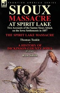 Sioux Massacre at Spirit Lake