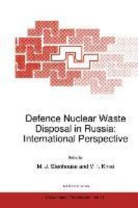 Defence Nuclear Waste Disposal in Russia: International Perspect
