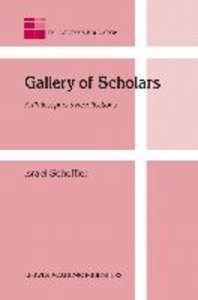 Gallery of Scholars