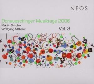 Donaueschinger Musiktage 2006/Vol.3