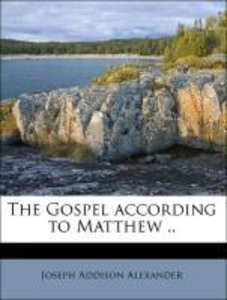The Gospel according to Matthew ..