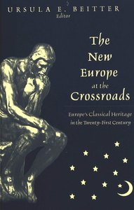 The New Europe at the Crossroads