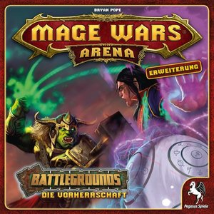 Mage Wars Arena - Battlegrounds: Die Vorherrschaft