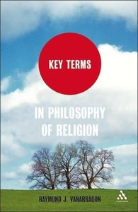 Key Terms in Philosophy of Religion