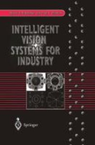 Intelligent Vision Systems for Industry
