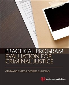 Practical Program Evaluation for Criminal Justice