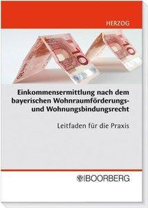 Einkommensermittlung nach dem bayerischen Wohnraumförderungs- un