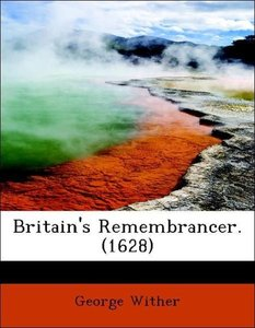 Britain's Remembrancer. (1628)