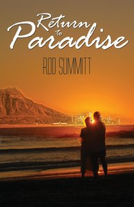 Return to Paradise: Searching the Past for the Future